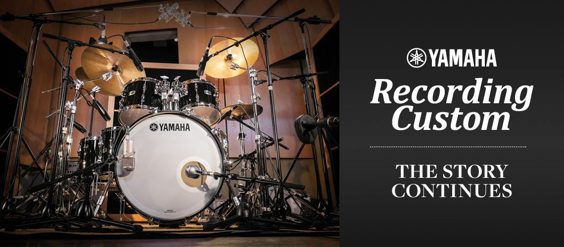 Yamaha Recording Custom - The story continues